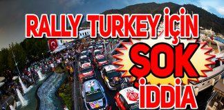 Türkiye Rallisi WRC Takvimi'nden çıkartılıyor mu?