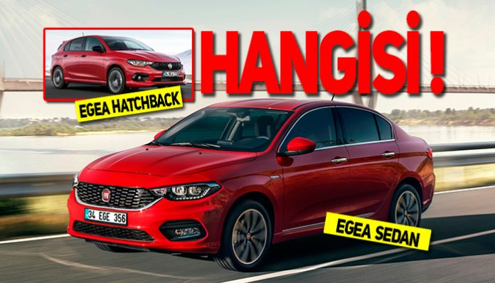 Egea Sedan mı, Egea Hatchback mi?