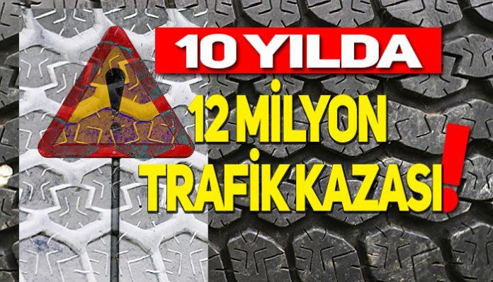 Türkiye'de yaşanan trafik kazaları