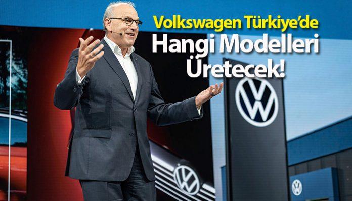 Volkswagen 2020 sonunda Türkiye'de üretime başlıyor!