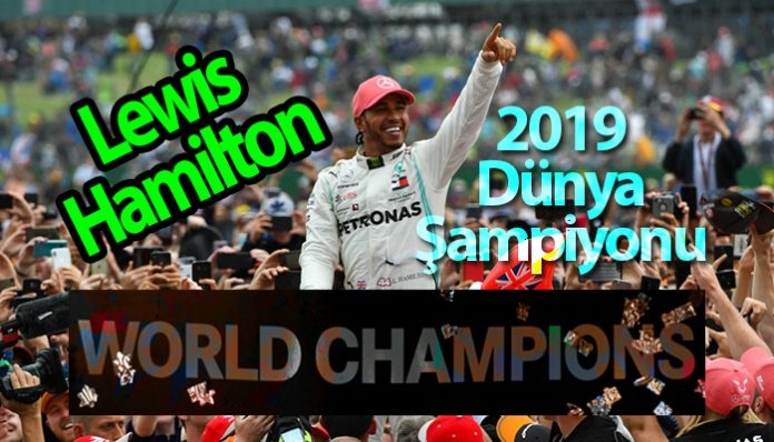 Lewis Hamilton 2019 Formula 1 Şampiyonu Oldu