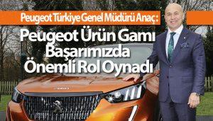 Peugeot Türkiye Genel Müdürü İbrahim Anaç