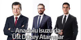Anadolu Isuzu üst düzey atama