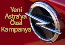 Yeni Astra için Opel Türkiye'den sürpriz kampanya
