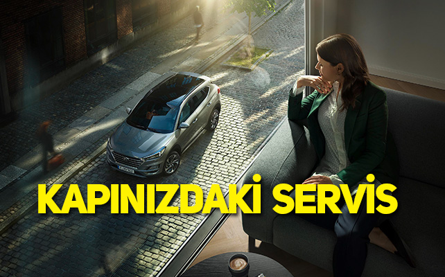 Hyundai Assan'dan kapınızdaki servis