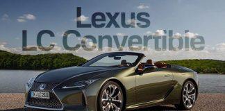 Lexus Konforu ve Lüksü Üstü Açılan LC Convertible