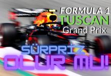 Formula 1 Tuscan GP'sinin şifreleri belli oldu!
