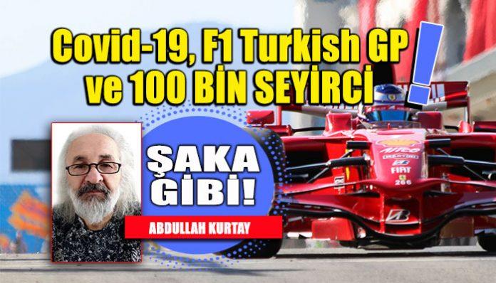 ŞAKA GİBİ: Formula 1 Turkish GP seyircili olacak!..