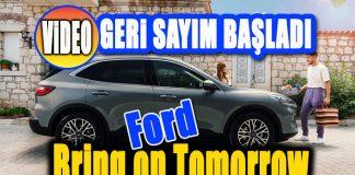 Ford yeni marka vizyonu ile geleceği bugünden yaşatacak!