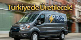 Ford E-Transit, Ford Otosan Kocaeli Fabrikalarında üretilecek