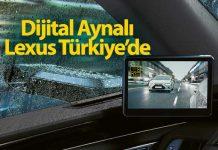Dijital Ayna'ya sahip Lexus ES modelleri Türkiye'de