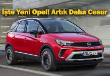 Yeni Opel'in yollardaki ilk temsilcisi: Opel Crossland
