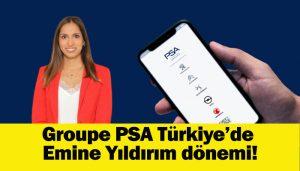 Groupe PSA Türkiye Kurumsal İletişim Müdürü Emine Yıldırım