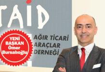 Ağır Ticari Araçlar Derneği TAİD'in Yeni Başkanı Bursalıoğlu