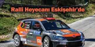 Shell Helix 2021 Türkiye Ralli Şampiyonası heyecanı Eskişehir'de