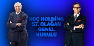 Koç Holding'in 57. Olağan Genel Kurulu