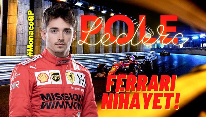 F1 Monaco GP'sinde Ferrari, 2 yıl sonra Leclerc ile kendine geldi!