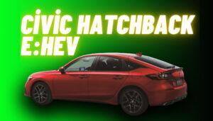Honda'nın en yeni hibrit modeli Civic Hatchback e:HEV