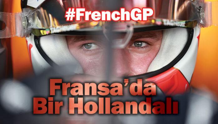 Formula 1 Fransa GP'sinde pole pozisyon Max Verstappen'in