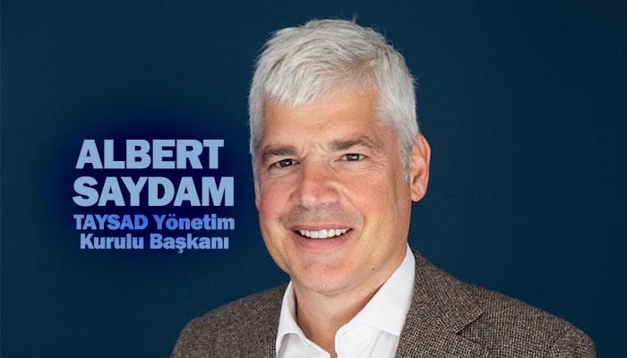 TAYSAD Yönetim Kurulu Başkanı Albert Saydam