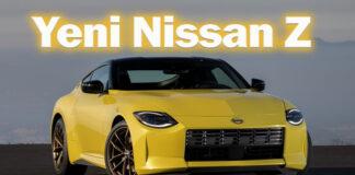 Yedinci nesil Yeni Nissan Z geri döndü!