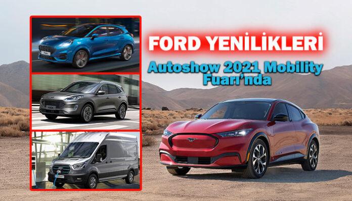 Ford'un en yeni elektrikli araçları Dijital Autoshow'da