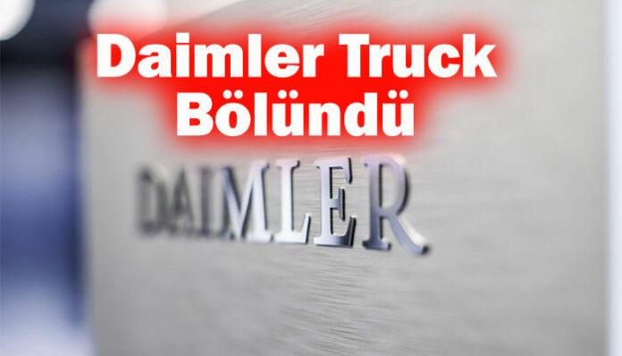Daimler Truck'ın bölünmesine onay çıktı