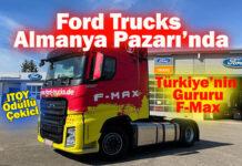 Ford Trucks, globalleşmede çıtayı bir üst seviyeye çıkardı